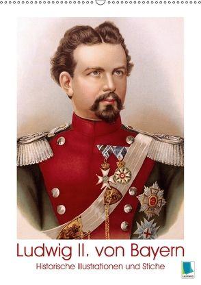 Ludwig II. von Bayern: Historische Illustrationen und Stiche (Wandkalender 2018 DIN A2 hoch) von CALVENDO,  k.A.