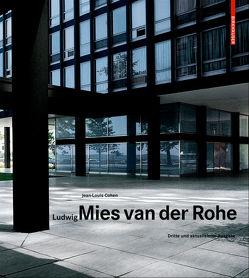 Ludwig Mies van der Rohe von Cohen,  Jean-Louis