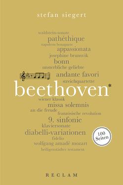 Beethoven. 100 Seiten von Siegert,  Stefan