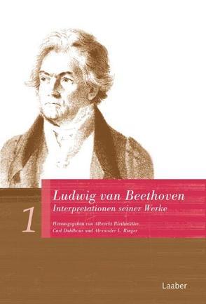 Ludwig van Beethoven von Dahlhaus,  Carl, Riethmüller,  Albrecht, Ringer,  Alexander L