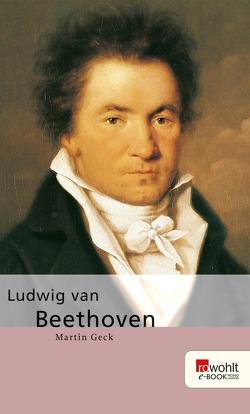 Ludwig van Beethoven von Geck,  Martin