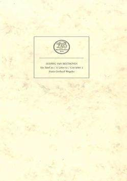 Ludwig van Beethoven: Ein Brief an Franz Gerhard Wegeler in Bonn von Brandenburg,  Sieghard