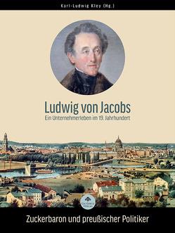 Ludwig von Jacobs von Kley,  Karl-Ludwig