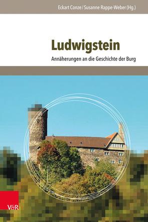 Ludwigstein von Conze,  Eckart, Rappe-Weber,  Susanne