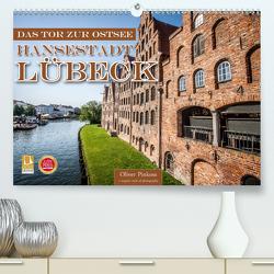 Lübeck – Das Tor zur Ostsee (Premium, hochwertiger DIN A2 Wandkalender 2021, Kunstdruck in Hochglanz) von Pinkoss,  Oliver