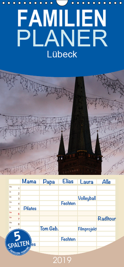 Lübeck – Familienplaner hoch (Wandkalender 2019 , 21 cm x 45 cm, hoch) von Jöhnk Michaela Wendland,  Michael