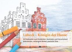 Lübeck – Königin der Hanse von Adler,  Susanne, Roth,  Anse