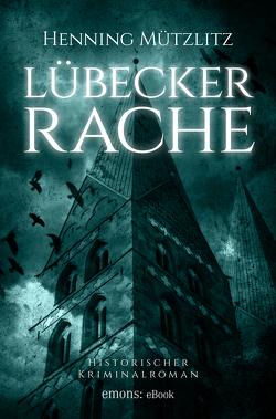 Lübecker Rache von Mützlitz,  Henning