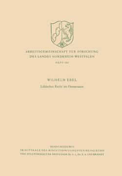 Lübisches Recht im Ostseeraum von Ebel,  Wilhelm