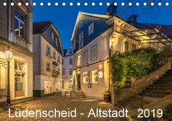 Lüdenscheid – Die Altstadt 2019 (Tischkalender 2019 DIN A5 quer) von Borchert,  Lothar
