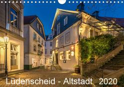 Lüdenscheid – Die Altstadt 2020 (Wandkalender 2020 DIN A4 quer) von Borchert,  Lothar