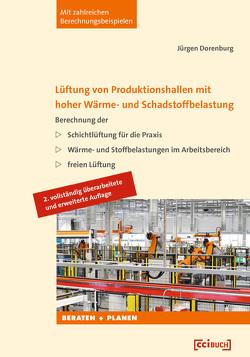 Lüftung von Produktionshallen mit hoher Wärme- und Schadstoffbelastung von Dorenburg,  Jörg