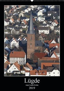 Lügde (Wandkalender 2019 DIN A2 hoch) von Lindert-Rottke,  Antje