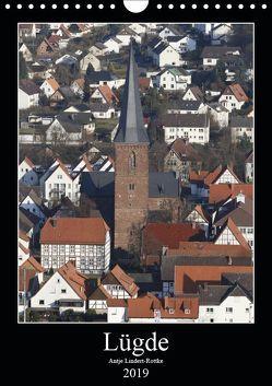 Lügde (Wandkalender 2019 DIN A4 hoch) von Lindert-Rottke,  Antje