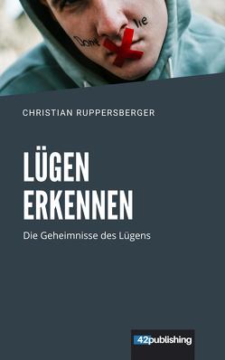 Lügen erkennen von Ruppersberger,  Christian