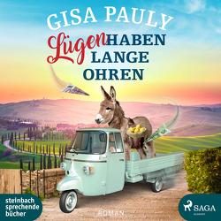 Lügen haben lange Ohren von Pauly,  Gisa, Wolters,  Doris