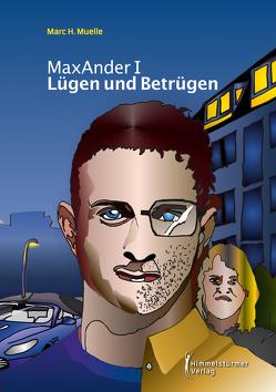 Lügen und Betrügen von Muelle,  Marc H.