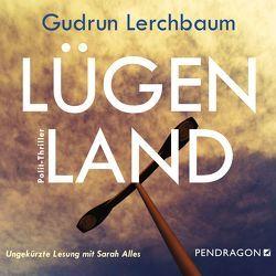 Lügenland von Alles,  Sarah, Lerchbaum,  Gudrun
