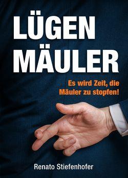 Lügenmäuler von Stiefenhofer,  Renato, van Helsing,  Jan