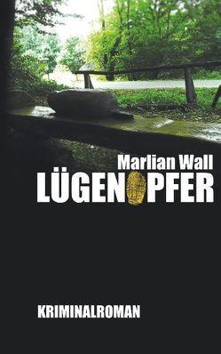 Lügenopfer von Wall,  Marlian