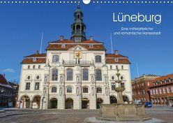 Lüneburg – Eine mittelalterliche und romantische Hansestadt (Wandkalender 2019 DIN A3 quer) von Nack,  Heike