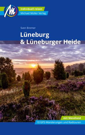 Lüneburg & Lüneburger Heide Michael Müller Verlag von Bremer,  Sven