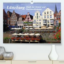 Lüneburg – Stadt der Giebel und Fachwerkhäuser (Premium, hochwertiger DIN A2 Wandkalender 2021, Kunstdruck in Hochglanz) von Reupert,  Lothar