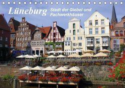 Lüneburg – Stadt der Giebel und Fachwerkhäuser (Tischkalender 2019 DIN A5 quer) von Reupert,  Lothar
