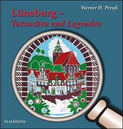 Lüneburg – Tatsachen und Legenden von Dr. Preuß,  Werner H.