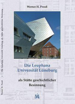 Die Leuphana Universität Lüneburg von Preuss,  Werner H