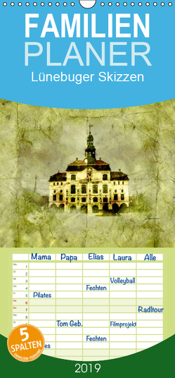 Lüneburger Skizzen – Familienplaner hoch (Wandkalender 2019 , 21 cm x 45 cm, hoch) von Habermann,  Ralf