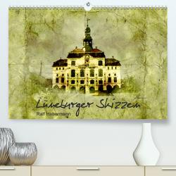Lüneburger Skizzen (Premium, hochwertiger DIN A2 Wandkalender 2021, Kunstdruck in Hochglanz) von Habermann,  Ralf