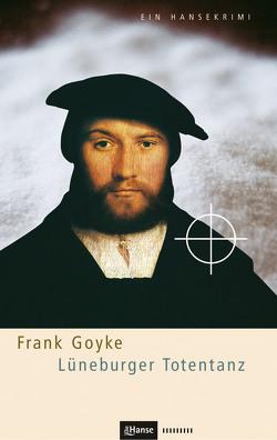 Lüneburger Totentanz von Goyke,  Frank