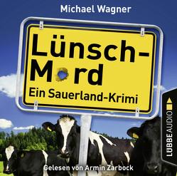Lünsch-Mord von Wagner,  Michael, Zarbock,  Armin