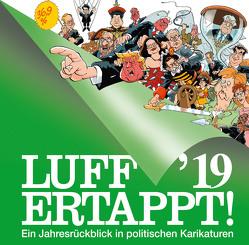 Luff '19 – Ertappt! von Henn,  Rolf