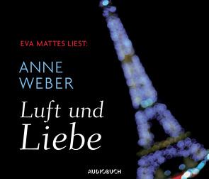 Luft und Liebe von Mattes,  Eva, Weber,  Anne, Zimber,  Corinna