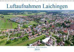 Luftaufnahmen Laichingen (Wandkalender 2019 DIN A3 quer) von Brückmmann,  Michael, MIBfoto