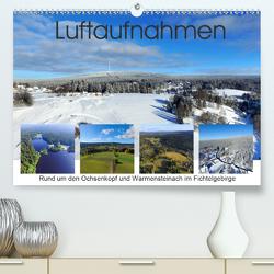 Luftaufnahmen rund um den Ochsenkopf (Premium, hochwertiger DIN A2 Wandkalender 2021, Kunstdruck in Hochglanz) von Werner-Ney,  S.