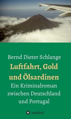 Luftfahrt, Gold und Ölsardinen von Schlange,  Bernd Dieter