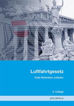 Luftfahrtgesetz von proLIBRIS VerlagsgesmbH