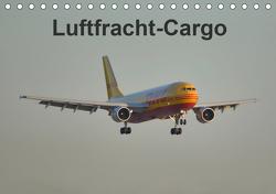 Luftfracht-Cargo (Tischkalender 2021 DIN A5 quer) von Heilscher,  Thomas