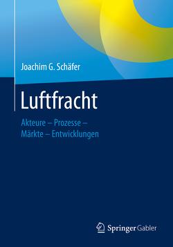 Luftfracht von Schäfer,  Joachim G.