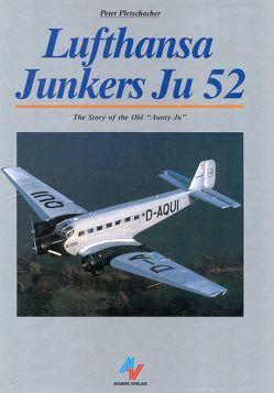 Lufthansa Junkers Ju 52 von Abraham,  Reinhardt, Davidson,  Brian, Pletschacher,  Peter