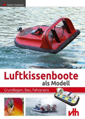 Luftkissenboote als Modell von Tulodziecki,  Stefan