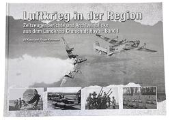 Luftkrieg in der Region von Bockhop,  Cord, Kaack,  Ulf, Kuhlmann,  Jürgen
