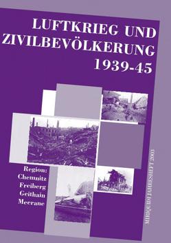 Luftkrieg und Zivilbevölkerung 1939-45 von Eichler,  Andreas