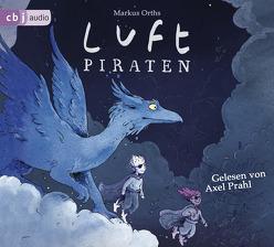 Luftpiraten von Orths,  Markus, Prahl,  Axel