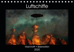 Luftschiffe über fremden Landschaften (Tischkalender 2020 DIN A5 quer) von Krafft,  Vladi