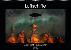 Luftschiffe über fremden Landschaften (Wandkalender 2020 DIN A2 quer) von Krafft,  Vladi