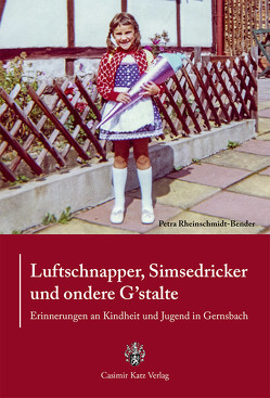 Luftschnapper, Simsedricker und ondere G'stalte von Rheinschmidt-Bender,  Petra